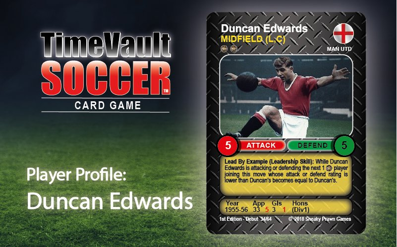 Duncan Edwards Time Vault Soccer best card game
