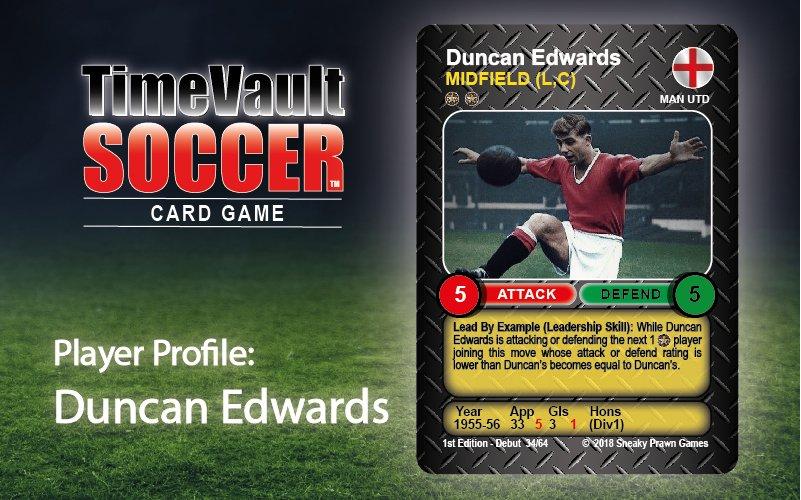 Duncan Edwards Time Vault Soccer best card game